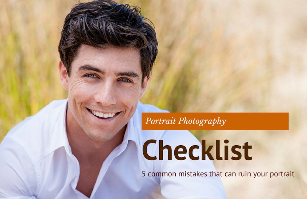 """Image of a dark haired man wearing a white shirt with the text """"Portrait Photography Checklist"""""""